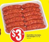 Fresh Mild or Hot Italian Pork Sausages 6.61/kg