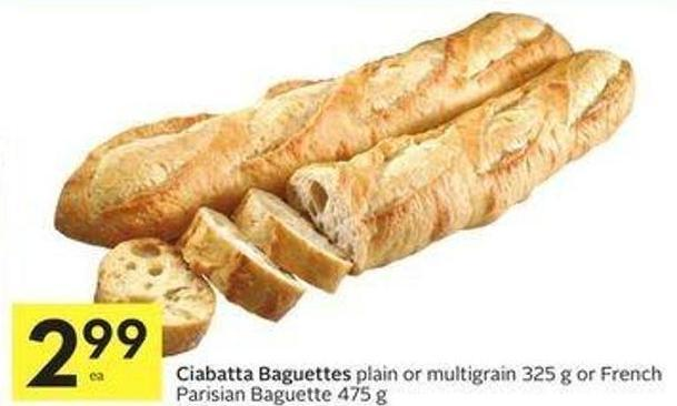 Ciabatta Baguettes Plain or Multigrain 325 g or French Parisian Baguette 475 g
