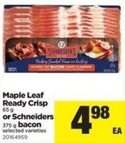 Maple Leaf Ready Crisp - 65 G Or Schneiders - 375 G - Bacon