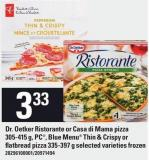 Dr. Oetker Ristorante Or Casa Di Mama Pizza - 305-415 G - PC - Blue Menu Thin & Crispy Or Flatbread Pizza - 335-397 G
