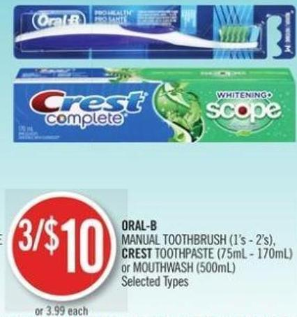Oral-b Manual Toothbrush (1's - 2's) - Crest Toothpaste (75ml - 170ml) or Mouthwash (500ml)