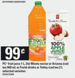 PC Fruit Juice 1 L - Del Monte Nectar Or Arizona Iced Tea 960 Ml Or Fruité Drinks Or Tetley Iced Tea 2 L