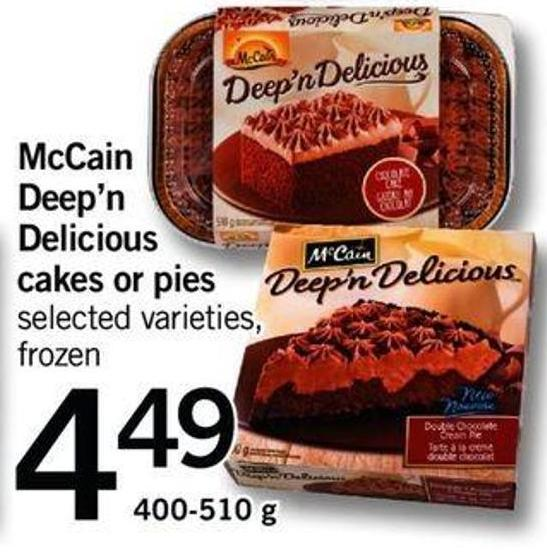 Mccain Deep'n Delicious Cakes Or Pies - 400-510 G