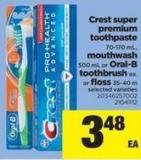Crest Super Premium Toothpaste - 70-170 Ml - Mouthwash - 500 Ml Or Oral-b Toothbrush Or Floss - 35-40 M