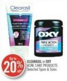 Clearasil or Oxy Acne Care Products
