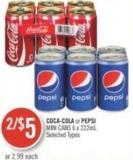 Coca-cola or Pepsi Mini Cans 6 X 222ml