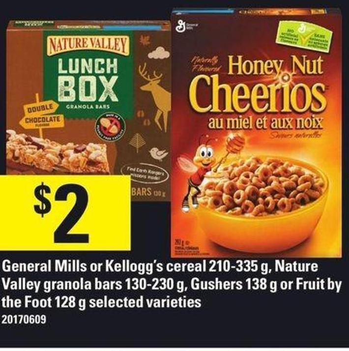General Mills Or Kellogg's Cereal 210-335 G - Nature Valley Granola Bars 130-230 G - Gushers 138 G Or Fruit By The Foot 128 G