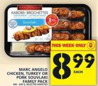Marc Angelo Chicken - Turkey Or Pork Souvlaki Family Pack
