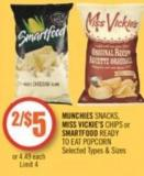 Munchies Snacks - Miss Vickie's Chips or Smartfood Ready To Eat Popcorn