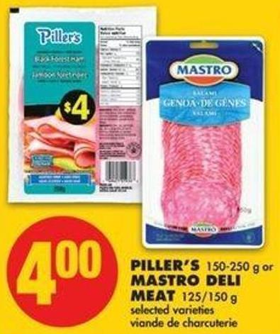 Piller's - 150-250 G Or Mastro Deli Meat - 125/150 G