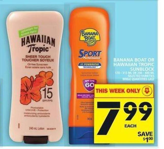 Banana Boat Or Hawaiian Tropic Sunblock