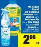Mr. Clean Liquid All-purpose Cleaners 1.33 L - Sheets 3/8's - Febreze Air 250 G - Car Clips 2 Ml Or Small Spaces