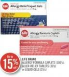 Life Brand Allergy Formula Caplets (100's) - Aller-relief Tablets (30's) or Liquid Gels (25's)