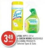 Lysol Wipes (35's) or Green Works Household Cleaning Products