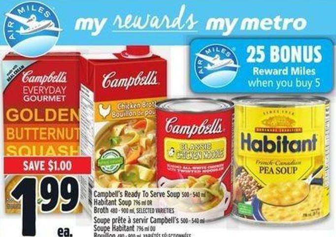 Campbell's Ready To Serve Soup 500 ? 540 ml Habitant Soup 796 ml Or Broth 480 ? 900 ml