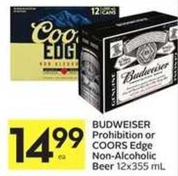 Budweiser Prohibition or Coors Edge Non-alcoholic Beer