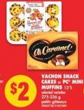 Vachon Snack Cakes or PC Mini Muffins 12's - 275-336 g