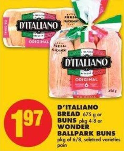 D'italiano Bread - 675 G Or Buns - Pkg 4-8 Or Wonder Ballpark Buns - Pkg Of 6/8
