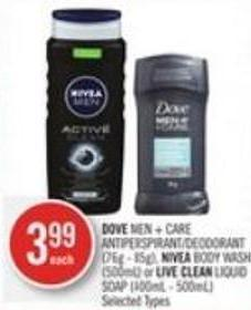 Dove Men + Care Antiperspirant/deodorant (76g - 85g) - Nivea Body Wash (500ml) or Live Clean Liquid Soap (400ml - 500ml)
