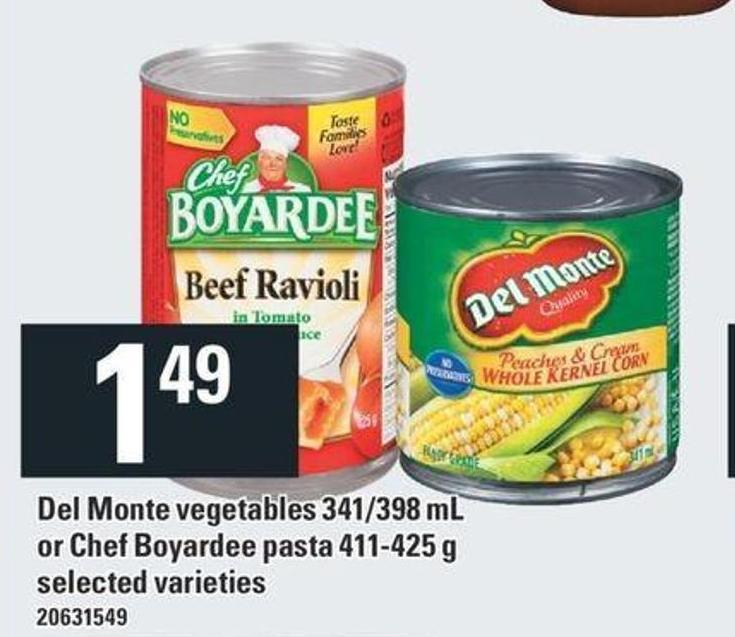 Del Monte Vegetables 341/398 Ml Or Chef Boyardee Pasta 411-425 g