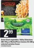 Green Giant Vegetables - Valley Selections - 300-750 G Or Marketplace Cuisine - 212-280 G