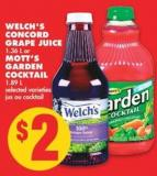 Welch's Concord Grape Juice - 1.36 L or Mott's Garden Cocktail - 1.89 L