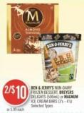 Ben & Jerry's Non Dairy Frozen Dessert - Breyers Delights (500ml) or Magnum Ice Cream Bars (3's - 4's)