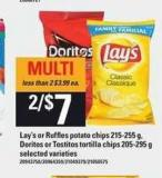 Lay's Or Ruffles Potato Chips 215-255 G - Doritos Or Tostitos Tortilla Chips - 205-295 G