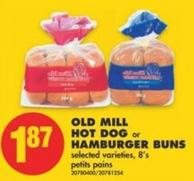 Old Mill Hot Dog or Hamburger Buns  - 8's
