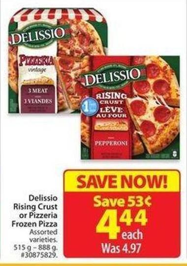 Delissio Rising Crust or Pizzeria Frozen Pizza