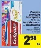 Colgate Premium Toothpaste 70-150 Ml - Toothbrush Ea. Or Mouthwash 250 Ml