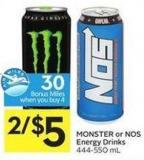 Monster or Nos Energy Drinks 444-550 mL - 30 Air Miles Bonus Miles