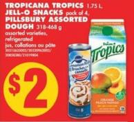 Tropicana Tropics - 1.75 L - Jell-o Snacks - Pack of 4 - Pillsbury Assorted Dough - 340-454 g