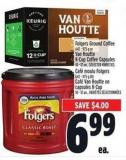 Folgers Ground Coffee 642 - 975 g or Van Houtte K-cup Coffee Capsules 10 - 12 Un.