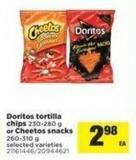 Doritos Tortilla Chips - 230-280 G Or Cheetos Snacks - 260-310 G