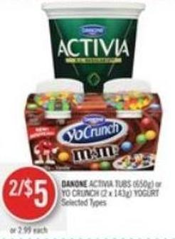 Danone Activia Tubs (650g) or Yo Crunch (2 X 143g) Yogurt