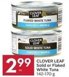 Clover Leaf Solid or Flaked White Tuna 142 - 170 g