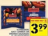 Schneiders Juicy Jumbos Or Smoked Sausages 375 - 450 G