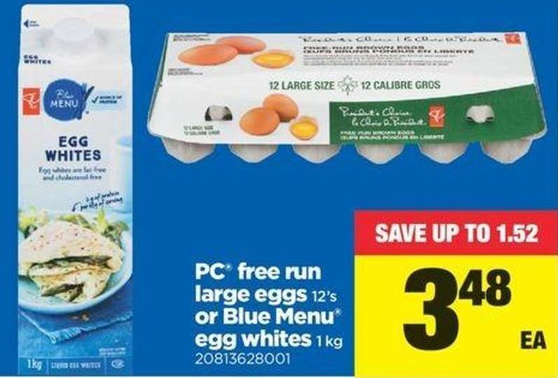 PC Free Run Large Eggs 12's Or Blue Menu Egg Whites 1 Kg