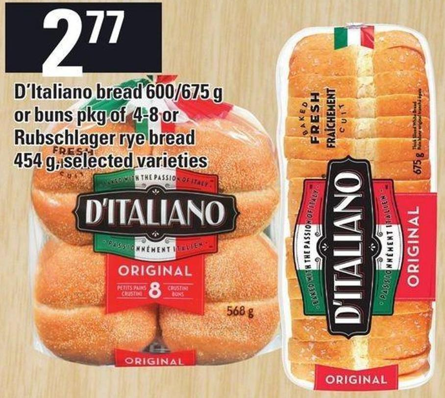 D'italiano Bread 600/675 G Or Buns Pkg Of 4-8 Or Rubschlager Rye Bread 454 G