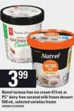 Natrel Lactose Free Ice Cream 473 Ml Or PC Dairy-free Coconut Milk Frozen Dessert 500 Ml