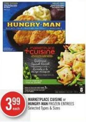 Marketplace Cuisine or Hungry-man Frozen Entrees