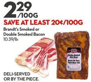 Brandt's Smoked or  Double Smoked Bacon 10.39/lb