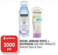 Aveeno - Hawaiian Tropic or Neutrogena Sun Care Products