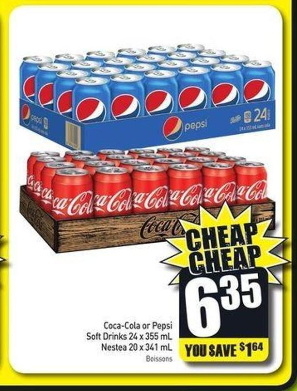 Coca-cola or Pepsi Soft Drinks 24 X 355 mL Nestea 20 X 341 mL