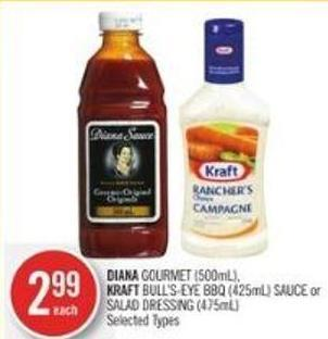 Diana Gourmet (500ml) - Kraft Bull's-eye Bbq (425ml) Sauce or Salad Dressing (475ml)