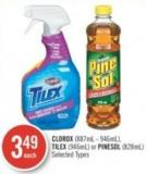 Clorox (887ml - 946ml) - Tilex (946ml) or Pinesol (828ml)