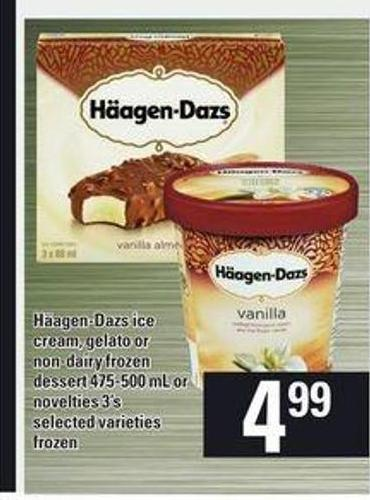 Häagen-dazs Ice Cream - Gelato Or Non-dairy Frozen Dessert - 475-500 Ml Or Novelties - 3's