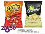 Cheetos 245-310 g or Smartfood 150-220 g