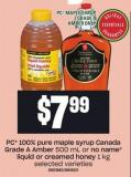 PC 100% Pure Maple Syrup Canada Grade A Amber 500 Ml Or No Name Liquid Or Creamed Honey 1 Kg